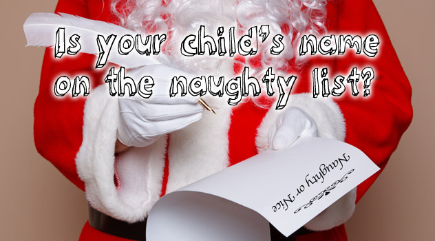 Is Your Child on Santa's Naughty or Nice List?